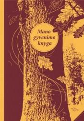 Mano gyvenimo knyga (užrašinė)