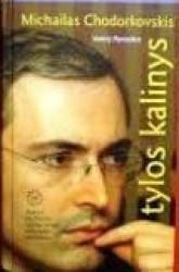 Michailas Chodorkovskis...