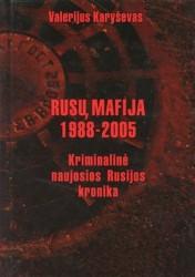 Rusų mafija 1988-2005
