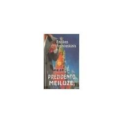 Prezidento meilužė