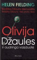 Olivija Džaules ir audringa...