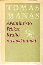 Avantiūristo Felikso Krulio...