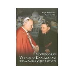 Monsinjoras Vytautas...