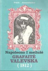 Napoleono I meilužė...