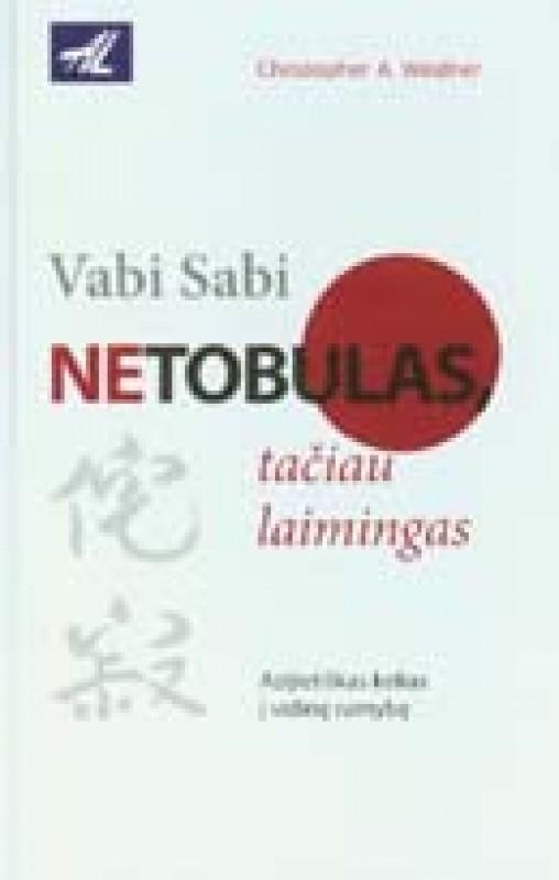 Christopher Weidner knyga Vabi Sabi. Netobulas, tačiau laimingas