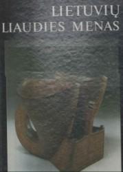 Lietuvių liaudies menas I