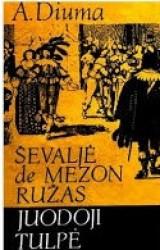Ševaljė de Mezon ružas....
