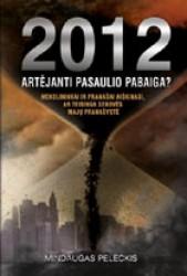 2012 artėjanti pasaulio...