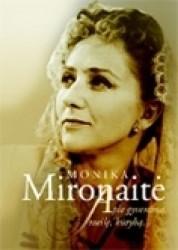 Monika Mironaitė. Apie...