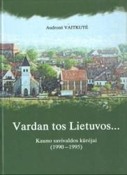 Vardan tos Lietuvos...