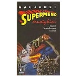 Naujausi supermeno nuotykiai