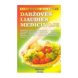 Daržovės liaudies medicinoje