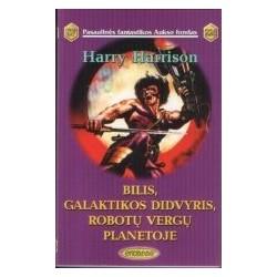 Bilis, Galaktikos didvyris,...