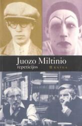 Juozo Miltinio repeticijos....