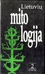 Lietuvių mitologija. 2 tomas