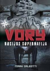Vory. Rusijos supermafija
