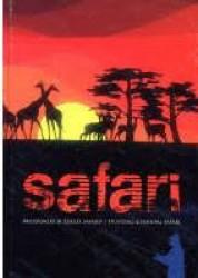 Safari. Medžioklės ir...