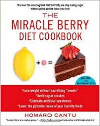 The miracle berry diet...