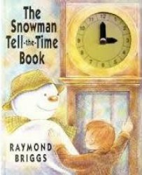 The Snowman Tell the Time Book
