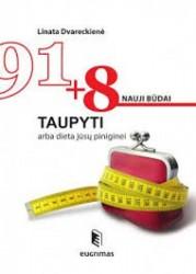 918 nauji būdai taupyti...