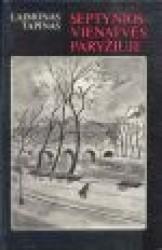 Laimonas Tapinas knyga Septynios vienatvės Paryžiuje