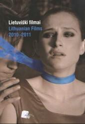Lietuviški filmai 2010-2011