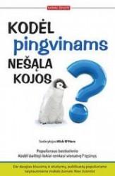 Kodėl pingvinams nešąla kojos?