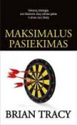 Brian Tracy knyga Maksimalus pasiekimas