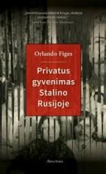 Privatus gyvenimas Stalino...