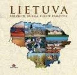 Lietuva. 100 vietų, kurias...