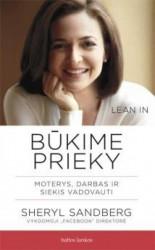 Sheryl Sandberg knyga Būkime prieky. Moterys, darbas ir siekis vadovauti