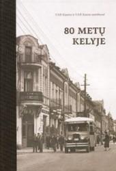 80 metų kelyje