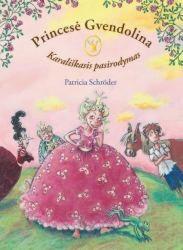 Princesė Gvendolina....