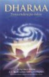 Dharma. Transcendencijos...