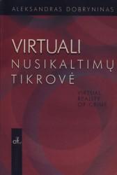 Virtuali nusikaltimų tikrovė