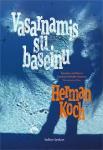 Herman Koch knyga Vasarnamis su baseinu