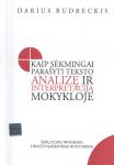 Darius Budreckis knyga Kaip sėkmingai parašyti teksto analizę ir interpretaciją mokykloje