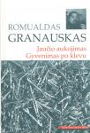 Romualdas Granauskas knyga Jaučio aukojimas. Gyvenimas po klevu