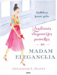 Jennifer Grey knyga Kasdienės elegancijos pamokos su Madam Elegancija