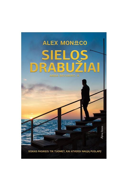 Alex Monaco knyga Sielos drabužiai arba becukris A.