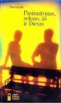 Tom Ehart knyga Pasimatymas, aš, seksas ir Dievas