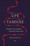 Masaji Ishikawa knyga Upė tamsoje