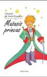 Saint Exupery knyga Mažasis princas