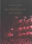 Vytautas J. Stauskis knyga Muzikos salių akustika
