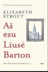 Elizabeth Strout knyga Aš esu Liusė Barton