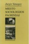 Jurgis Vanagas knyga Miesto sociologijos pagrindai
