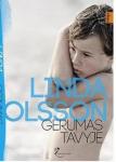 Linda Olsson knyga Gerumas tavyje