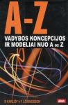 Bengt Karlof knyga A-Z Vadybos koncepcijos ir modeliai nuo A iki Z