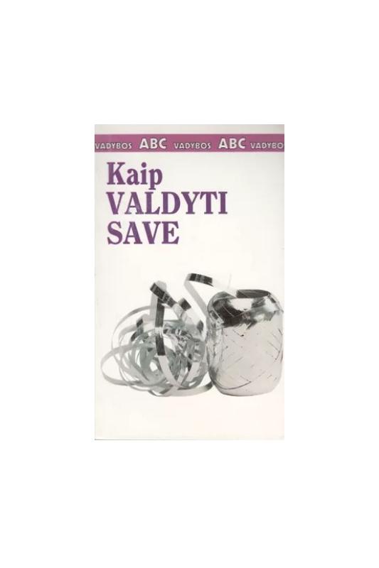 Kate Keenan knyga Kaip valdyti save