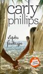 Carly Phillips knyga Slaptos fantazijos